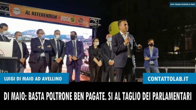 Luigi Di Maio ad Avellino per il Si al referendum e Ciarambino presidente