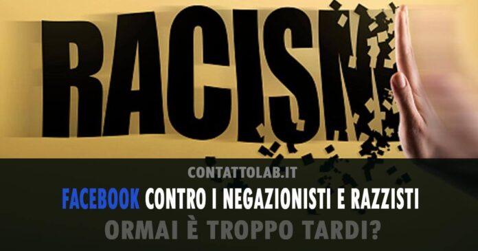 Facebook contro negazionisti e odio razziale. Maggiori controlli sui Social