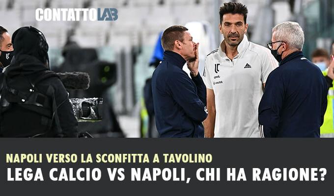 Juventus Napoli, una grottesca vicenda tutta Italiana, chi ha ragione?